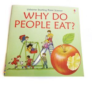 3/$20 Usborne Why Do People Eat? Science Book